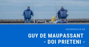 doi prieteni pescari poveste de pescuit superpescar