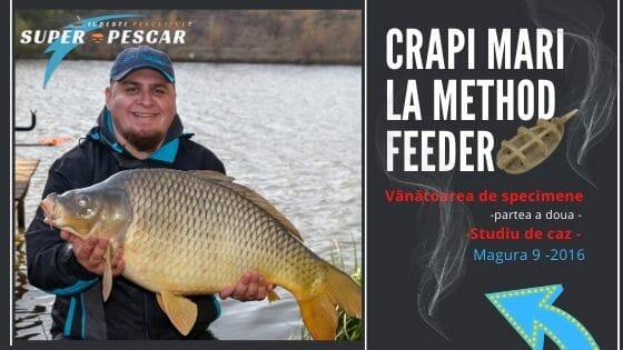Pescuit la method feeder -după crapi mari 17